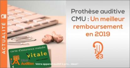 Prothèses auditive CMU remboursement 2019