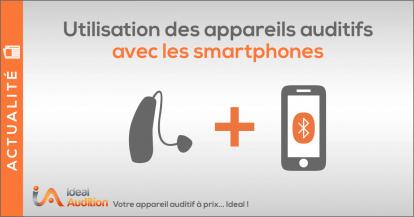 Appareil auditif connecté au smartphone
