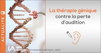 La perte auditive ralentie par la thérapie génique