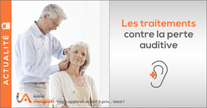 Perte d'audition : Quels traitements ?  Comment se protéger ?