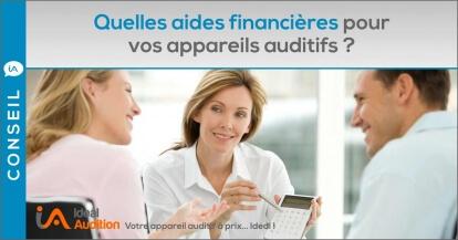 Aides financières pour vos appareils auditifs
