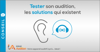 Comment tester son audition ?