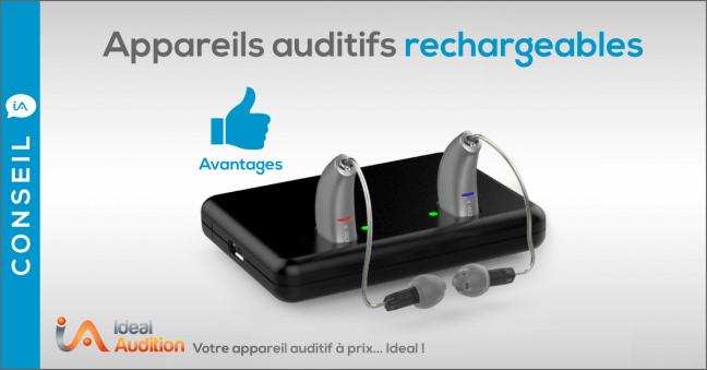 Appareils auditifs rechargeables avantages