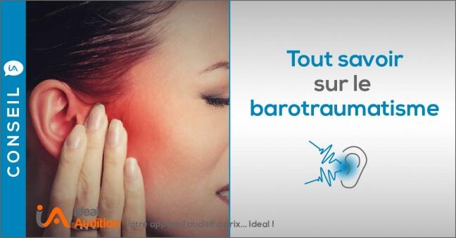 Barotraumatisme : symptômes et solutions