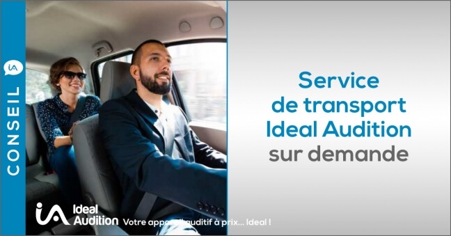 Service de transport Ideal Audition à domicile
